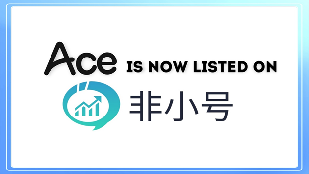 ACE is listed on feixiaohao.com(非小号)- China's most reliable cryptocurrency market data platform!